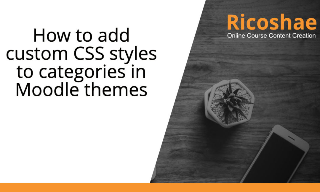 How to add custom CSS styles to categories in Moodle themes