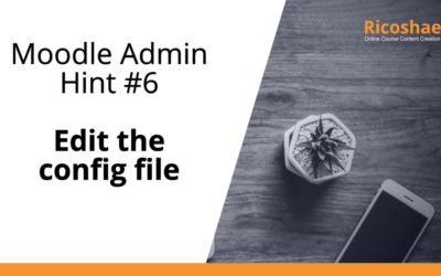 Moodle admin hint #6 Edit the config file