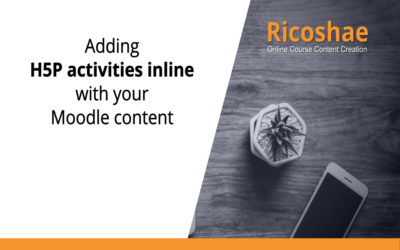 Adding H5P activities inline with your Moodle content