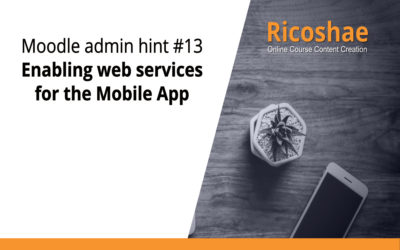 Moodle admin hint #13 Enabling web services for the Mobile App